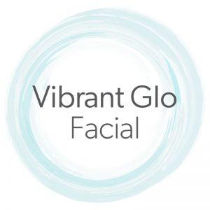 Vibrant Glo Facial