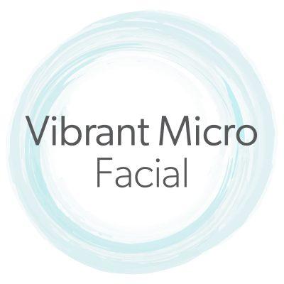 Vibrant Micro Facial